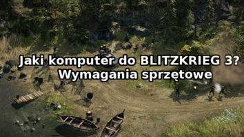 komputer do BLITZKRIEG 3